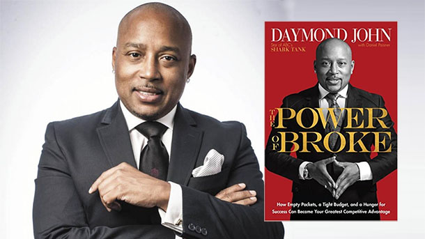 Daymond John's The Power of Broke – Evidence That the American Dream Is Still Alive