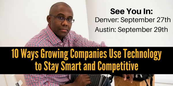 10 Ways Growing Companies Use Technology to Stay Smart and Competitive